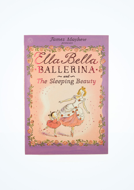 Ella Bella Ballerina and the Sleeping Beauty Book front.