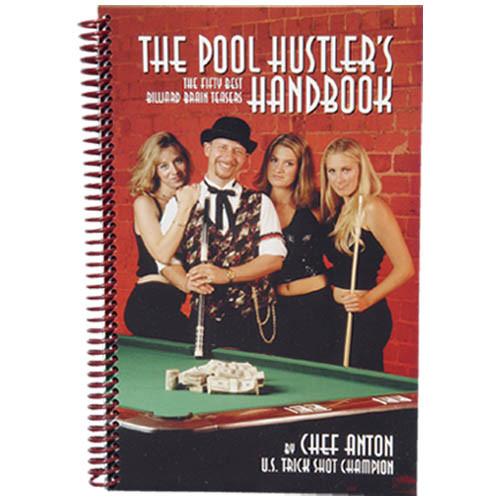 Chef Anton - The Pool Hustler's Handbook