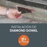 Instalación de Diamond Dowel
