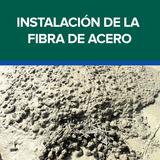 Instalación de la Fibra de Acero / Metálica