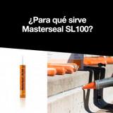 ¿Para qué sirve Masterseal SL100?