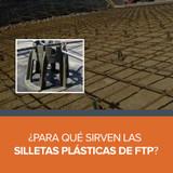 ¿Para qué sirven las Silletas Plásticas de FTP?