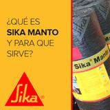 ¿Qué es Sika Manto y para qué sirve?