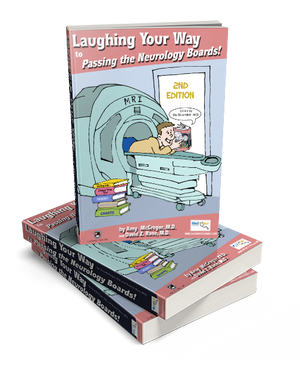 Laughing Your Way to Passing the Neurology Boards 2nd Edition - Neurology Board Review Books, Neurology Board Review courses, Neurology Board Certification, Neurology | Laughing Your Way