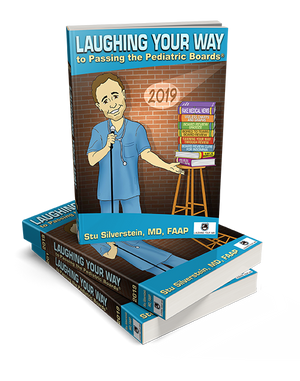 Laughing Your Way to Passing the Pediatric Boards 2019 | Laughing Your Way