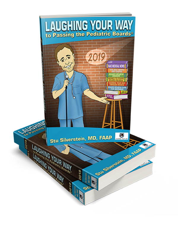Laughing Your Way to Passing the Pediatric Boards 2019