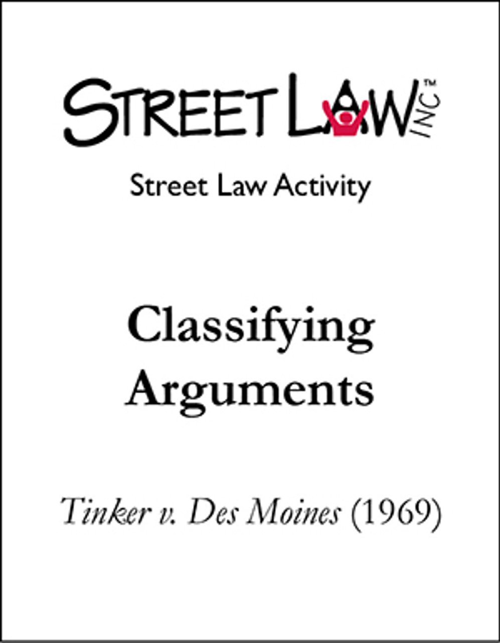 Classifying Arguments Activity: Tinker v  Des Moines