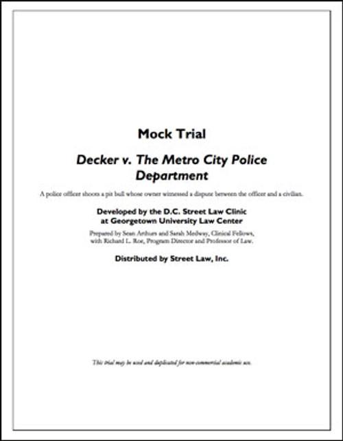 Decker v. The Metro City Police Department