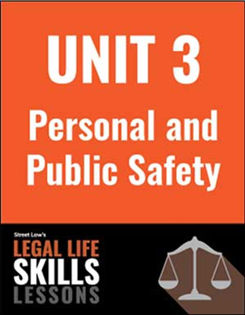 Legal Life Skills Lessons  - Unit 3: Personal & Public Safety (PDF version)