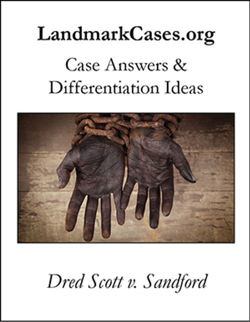 Dred Scott v. Sandford — Case Answers and Differentiation Ideas