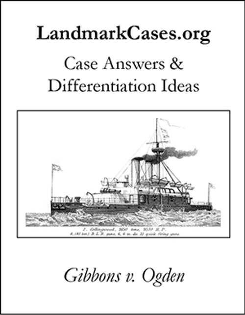 Gibbons v. Ogden — Case Answers and Differentiation Ideas