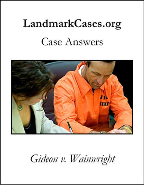 Gideon v. Wainwright — Case Answers