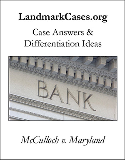 McCulloch v. Maryland — Case Answers and Differentiation Ideas