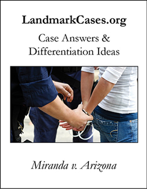 Miranda v. Arizona — Case Answers and Differentiation Ideas