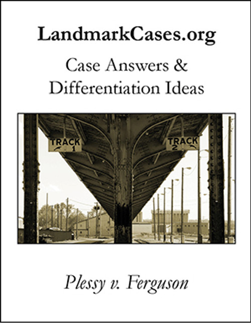 Plessy v. Ferguson — Case Answers and Differentiation Ideas