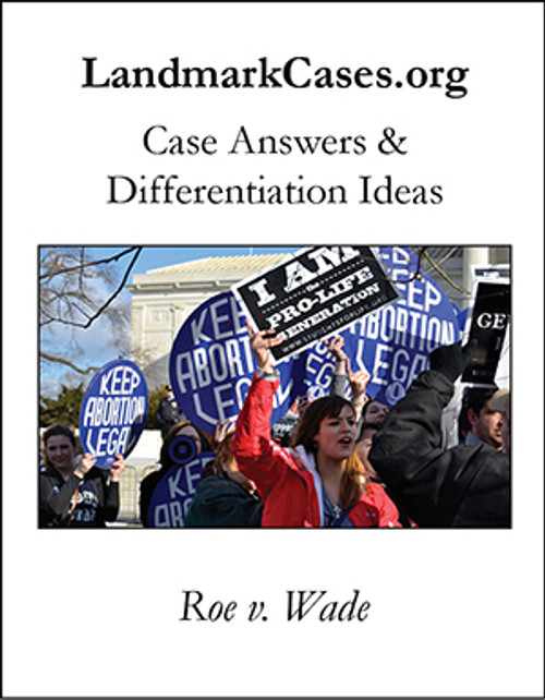 Roe v. Wade — Case Answers and Differentiation Ideas