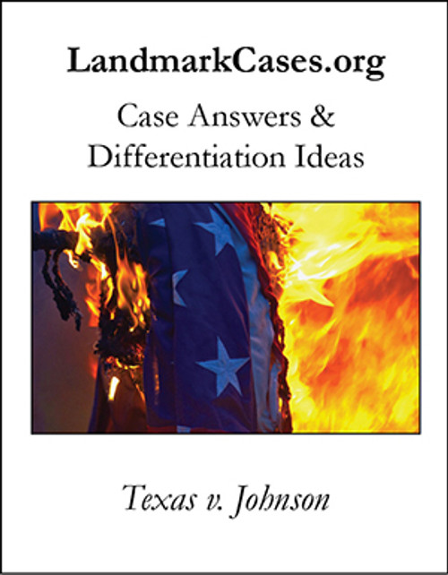 Texas v. Johnson — Case Answers and Differentiation Ideas