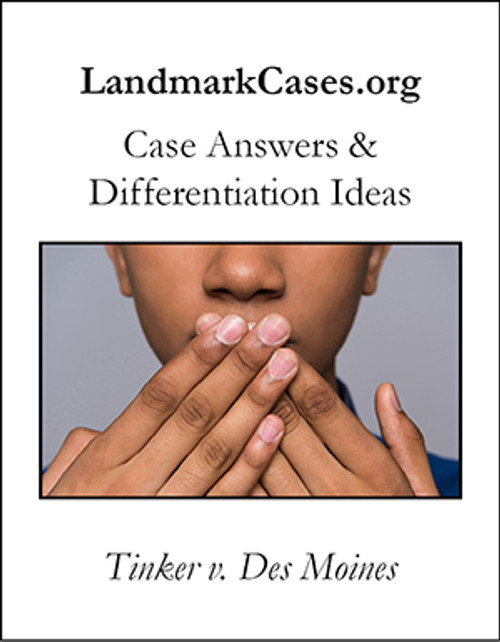 Tinker v. Des Moines — Case Answers and Differentiation Ideas