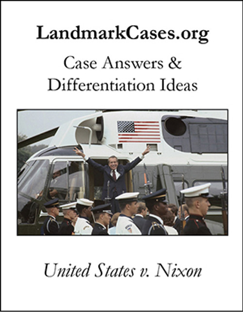 United States v. Nixon — Case Answers and Differentiation Ideas