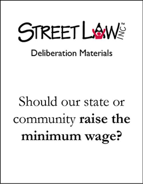 Deliberation Materials: Minimum Wage (High School Level)
