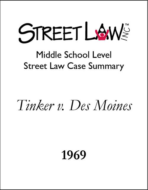 Tinker v. Des Moines Independent Community School District (1969) - Middle School Level