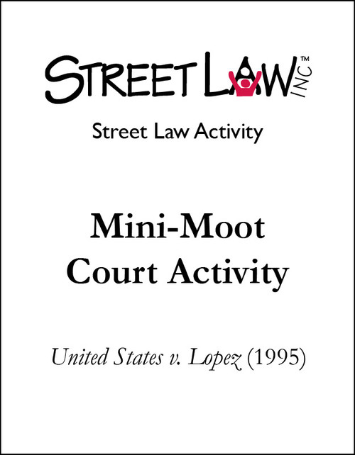 Mini-Moot Court Activity: United States v. Lopez
