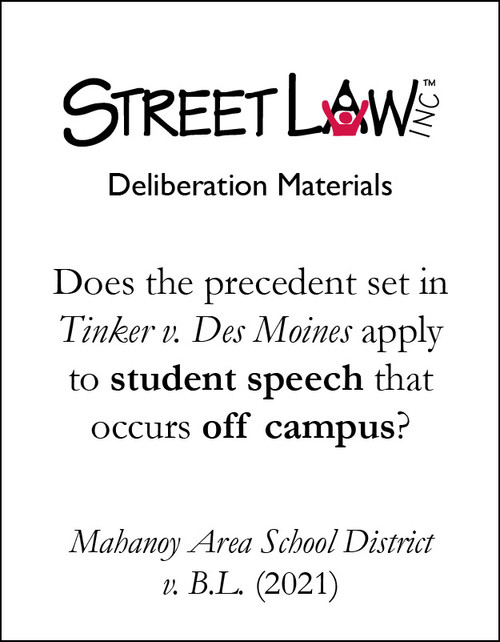 Deliberation Materials: Mahanoy Area School District v. B.L.