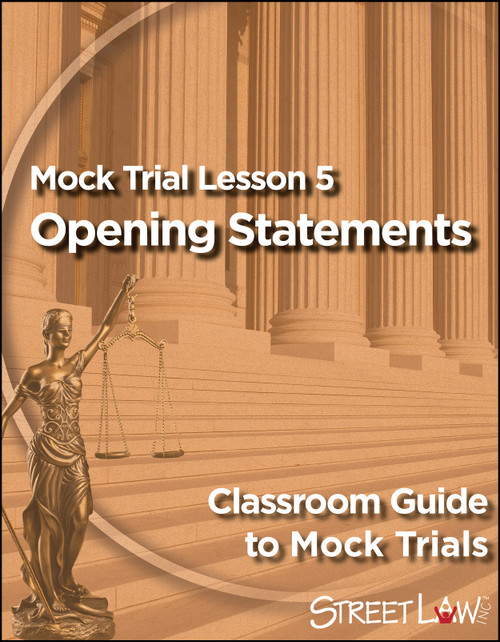 Mock Trial Lesson5—Opening Statements