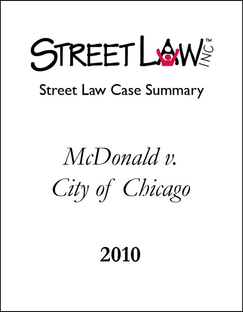 Case Summary: McDonald v. City of Chicago (2010)