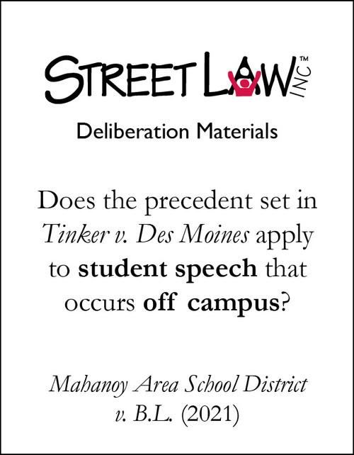 Deliberation Materials: Mahanoy Area School District v. B.L.