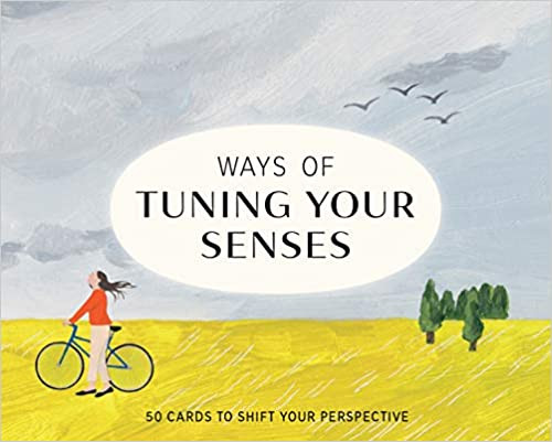 """Ways of Tuning Your Senses"" cards for mindfulness"