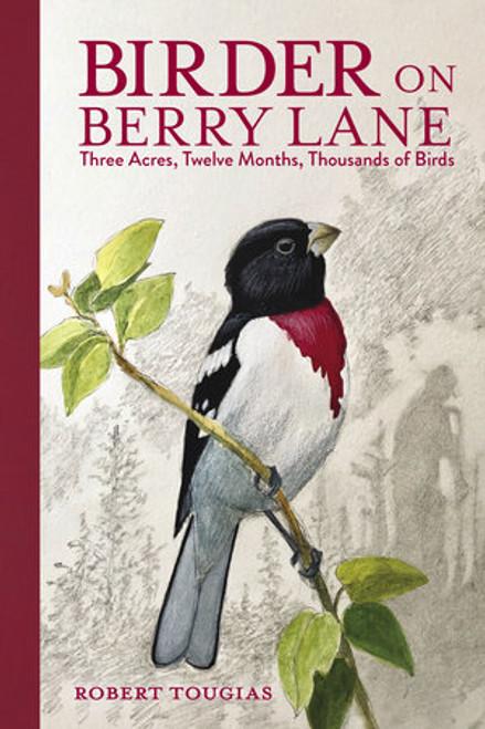 Birder on Berry Lane