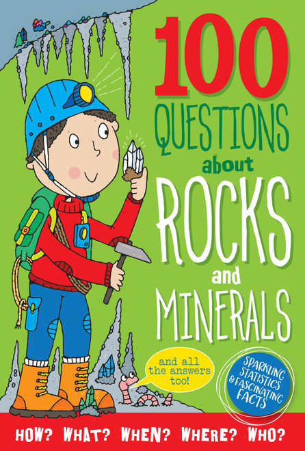 100 Questions About Rocks and Minerals