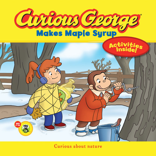 Curious George Makes Maple Syrup