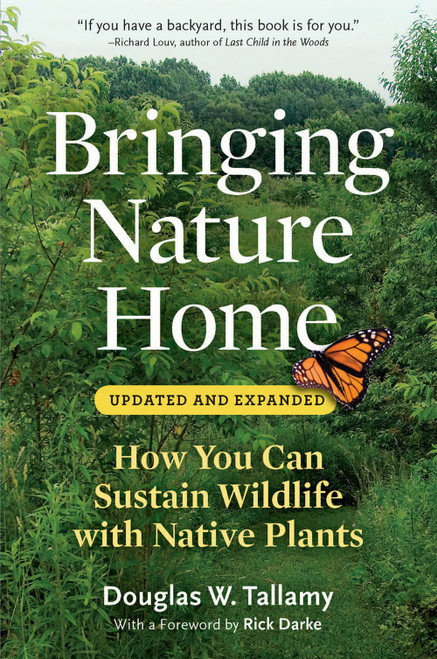 Bringing Nature Home by Doug Tallamy