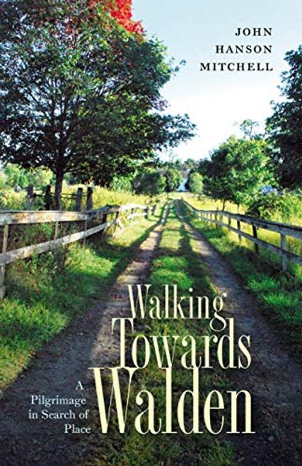 Walking Towards Walden