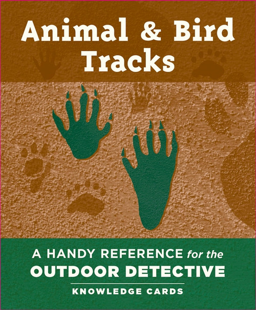 Animal & Bird Tracks: A Handy Reference for the Outdoor
