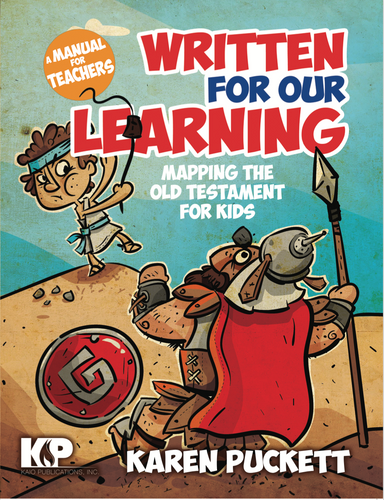 Written for Our Learning. Mapping the Old Testament for Kids (Teacher's Manual