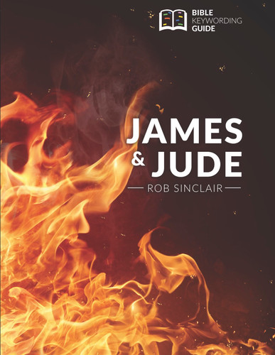 JAMES AND JUDE: BIBLE KEYWORDING GUIDE