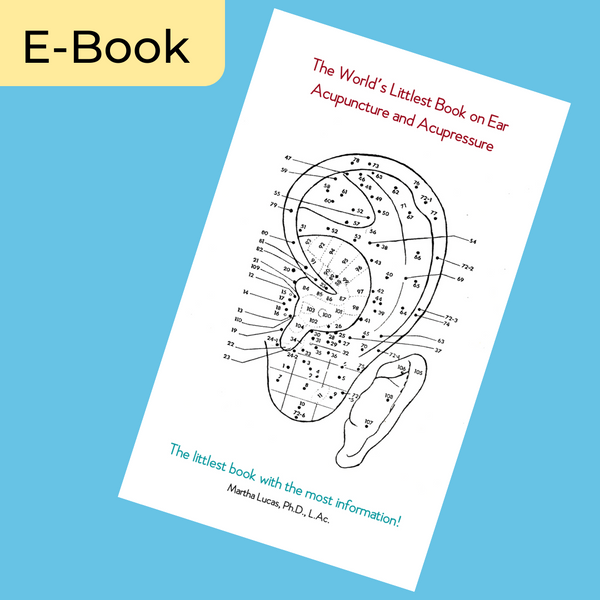 The World's Littlest Book on Ear Acupuncture and Acupressure (E-Book)