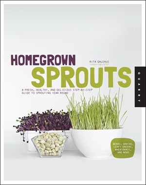 Homegrown Sprouts Book by Rita Galchus