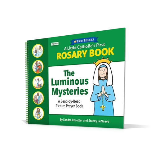 A Little Catholic's First Rosary Book: The Luminous Mysteries Bead-by-Bead Picture Prayer Book
