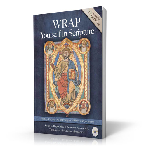 Wrap Yourself in Scripture: A Guide for Lectio Divina - Third Edition