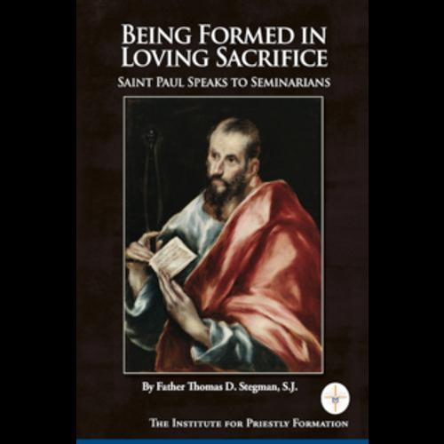 Being Formed in Loving Sacrifice: Saint Paul Speaks to Seminarians
