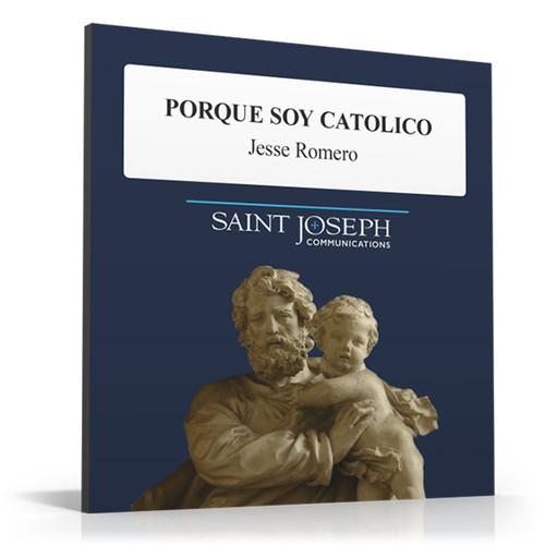 Porque Soy Catolico