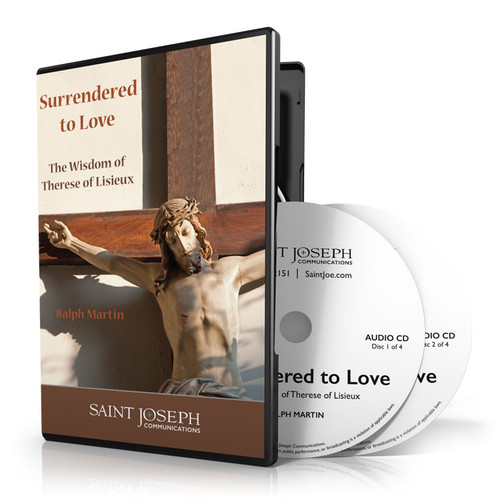 Surrendered To Love: The Wisdom of Therese of Lisieux