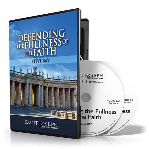Defending The Fullness Of The Faith