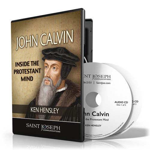 John Calvin: Inside The Protestant Mind
