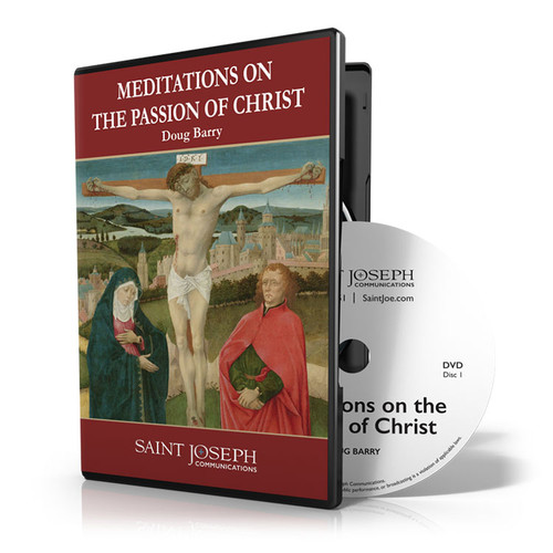 Meditations On The Passion Of Christ