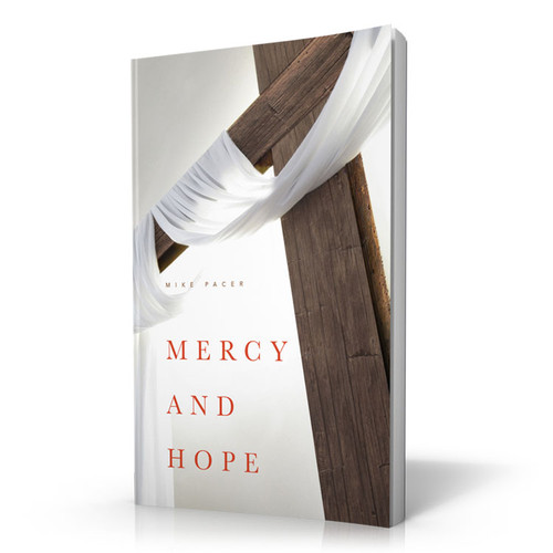 Mercy and Hope